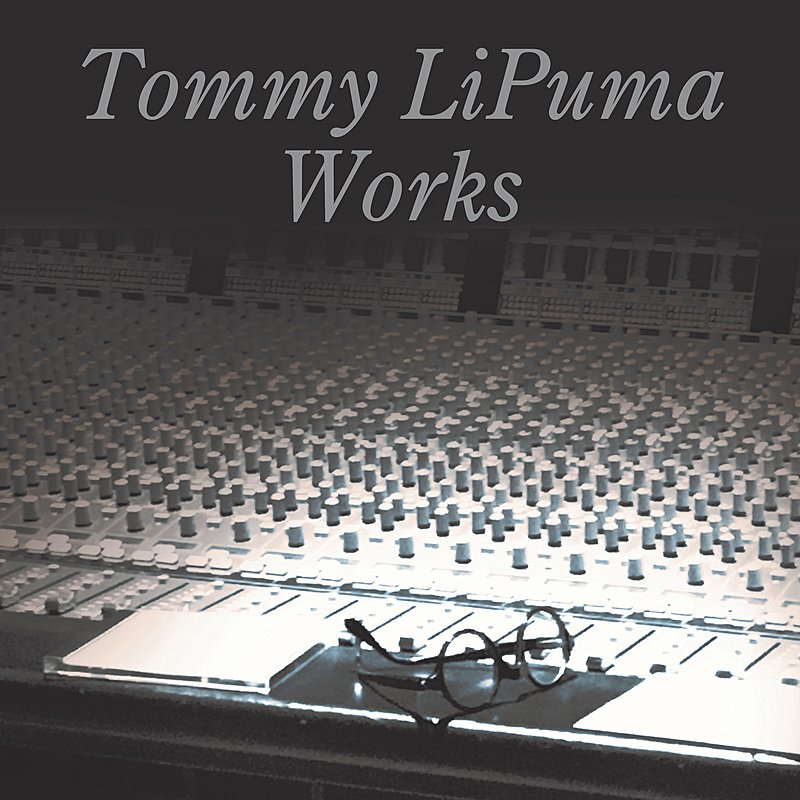 Cover Art: Tommy Lipuma Works