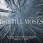 Cover Art: Be Still Moses