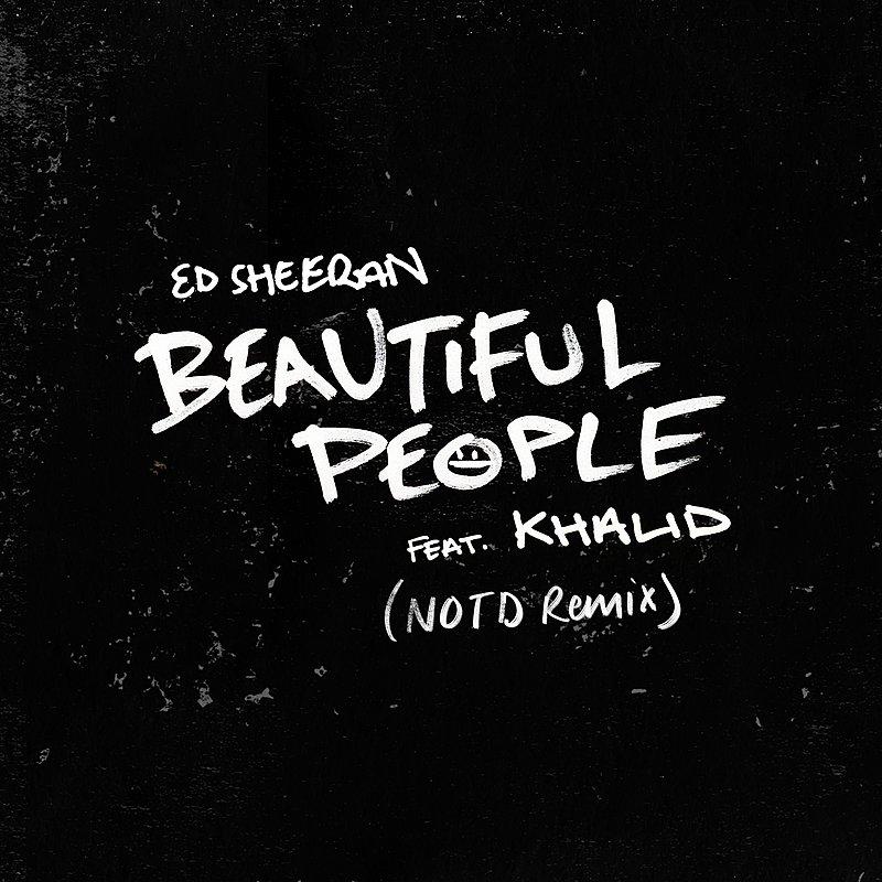 Cover Art: Beautiful People (Feat. Khalid) [Notd Remix]