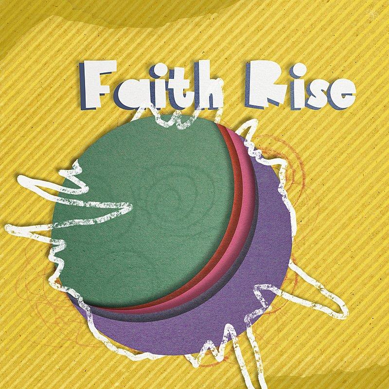 Cover Art: Faith Rise