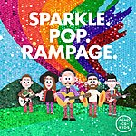 Cover Art: Sparkle. Pop. Rampage.