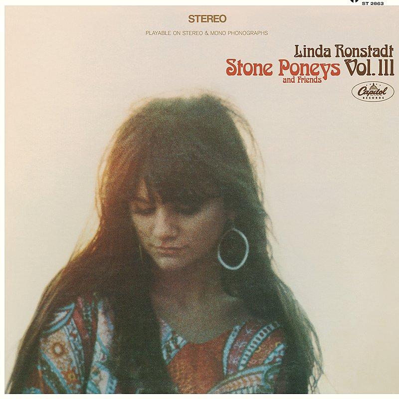 Cover Art: Linda Ronstadt, Stone Poneys & Friends, Vol. III