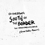 Cover Art: South Of The Border (Feat. Camila Cabello & Cardi B) [Cheat Codes Remix]