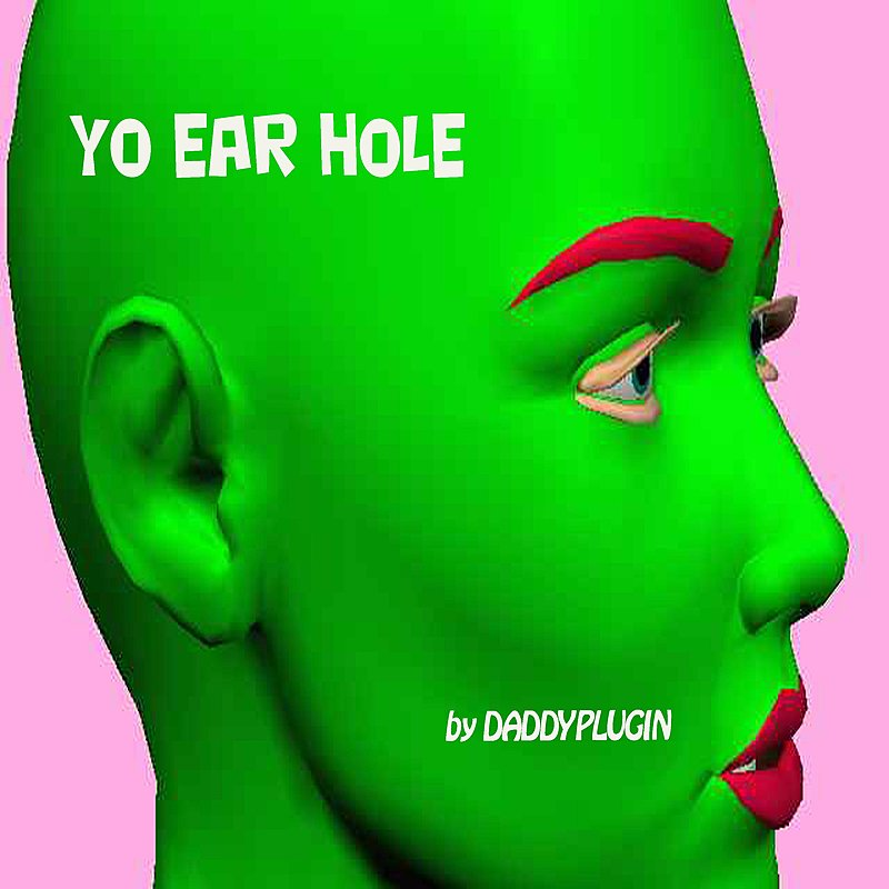 Cover Art: Yo Ear Hole