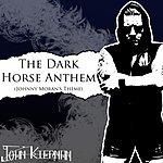 Cover Art: The Dark Horse Anthem (Johnny Moran's Theme)
