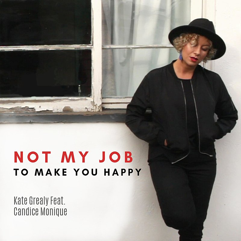 Cover Art: Not My Job To Make You Happy (Feat. Candice Monique)