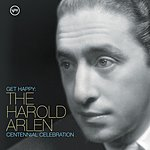 Cover Art: Get Happy: The Harold Arlen Centennial Celebration