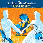 Cover Art: The Wedding Jazz Album: First Dances