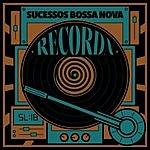 Cover Art: Recorda Sucessos Bossa Nova