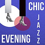 Cover Art: Chic Evening Jazz