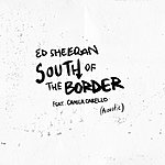Cover Art: South Of The Border (Feat. Camila Cabello) [Acoustic]